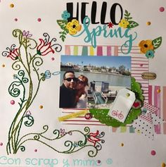 Con scrap y mimo: Layout bordado: Hello Spring