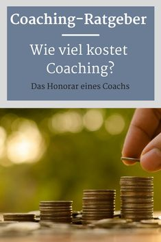 What should a coaching cost? The guide provides guidance and important clues. Create Yourself, Finding Yourself, Coaching, Mental Training, Bulletin Board, Earn Money, Yoga Lifestyle, Northern Lights, Career