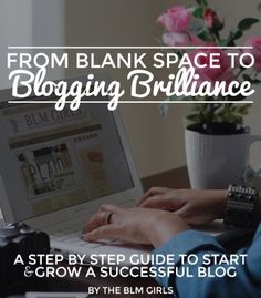 From Blank Space To Blogging Brilliance: A Step By Step Guide To Start & Grow A Successful Blog PDF
