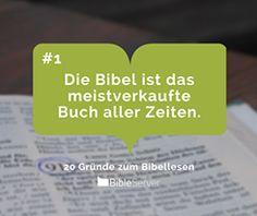 Die Bibel ist das meistverkaufte Buch aller Zeiten. | #1 - 20 Gründe zum Bibellesen