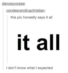 It all.