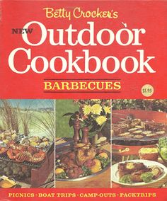 Bad and Ugly of Retro Food: The Great Outdoors