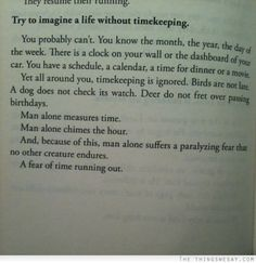 Try to imagine a life without timekeeping