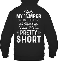 Yes My Temper Is Just As Short Funny T Shirts Hilarious Sarcastic Shirts Funny T - Sarcastic Shirts - Ideas of Sarcastic Shirts - Yes My Temper Is Just As Short Funny T Shirts Hilarious Sarcastic Shirts Funny Tee Shirt Humour Funny Outfits Funny Shirts Women, Funny Hoodies, Funny Tee Shirts, Cool T Shirts, T Shirts For Women, Funny Outfits, Cool Outfits, Funny Phone Cases, Sarcastic Shirts