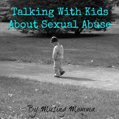 Talking With Kids About Sexual Abuse by Ellie at Musing Momma