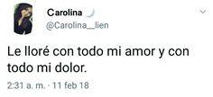 #amor #llore #dolor #frases #twitter #español #tumblr #frasesenespañol