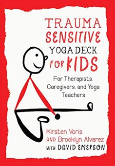 Trauma-Sensitive Yoga Deck for Kids: For Therapists, Caregivers, and Yoga Teachers Counseling Activities, Ptsd Counseling, Mindfulness Coach, Adverse Childhood Experiences, Yoga For Kids, School Counselor, Coping Skills, Social Work, The Help