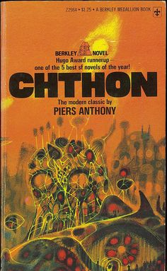 Piers Anthony - Chthon (Berkley Z2984) on Flickr. Via Flickr: Piers Anthony Chthon Berkley Medallion Z2984  1975 (c1967) Cover by Richard Powers.