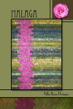 "Malaga Quilt Pattern from Villa Rosa Designs. 52"" X 72"". 36 2 1/2 strips, 1 yd background, 5/8 yd binding."