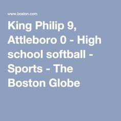 King Philip 9, Attleboro 0 - High school softball - Sports - The Boston Globe
