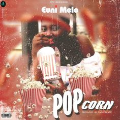 Euni Melo – Popcorn (Prod by Akthebeatz) Songstress Euni Melo drops this new one off her maiden melodies to Melo album with a lyrics visual.… The post Euni Melo – Popcorn (Prod by Akthebeatz) appeared first on Music Arena Gh.