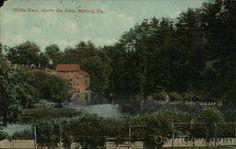 Wells Dam, Above the Glen Milford Pennsylvania