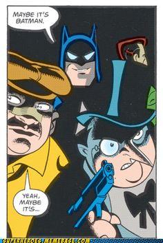Maybe it's Batman!?