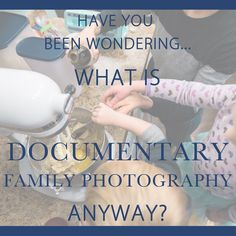 What is Documentary Family Photography, Anyway? | SMA Photography | Lifestyle and Documentary Photography