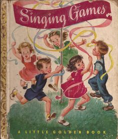 Adopt from Fathertime: Children's Vintage Little Golden Book Title: Singing Games Author: Selected by Katharine Tyler Wessells Illustrated: Corinne Malvern Copyright/Dates: 1947 by Simon and Schuster Publisher: Simon and Schuster Spec. Vintage Book Covers, Vintage Children's Books, Singing Games, Old Children's Books, Glue Book, Little Golden Books, Children's Literature, Nursery Rhymes, Nursery Decor