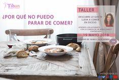 📌19 M A Y O📅 Taller: ¿Por qué no puedo parar de comer?