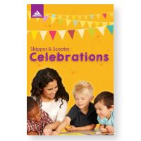 Skipper & Scooter Celebrations - Fun special events and 14 special-occasion meetings for young kids.