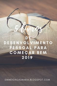 Compartilhei nesse post 5 livros de desenvolvimento pessoal, dos quais li em 2018 que recomendo demais para você começar bem 2019. Books To Read, My Books, Take Care Of Your Body, Book Lists, Writing Tips, Personal Development, Things To Think About, Digital Marketing, Coaching