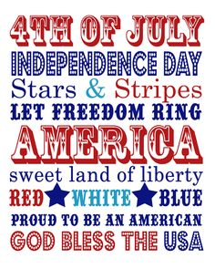 4th of July Printable great for the holiday picture frame I plan to make for Christmas and Valentines Day!  Just change them out!