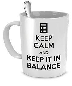 Accountant mug Accountant mugs Keep Calm and keep it in b...…