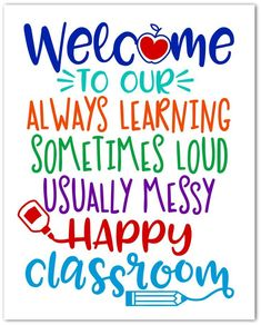 Welcome to Our Happy Classroom Free Printable - Happy-Go-Lucky