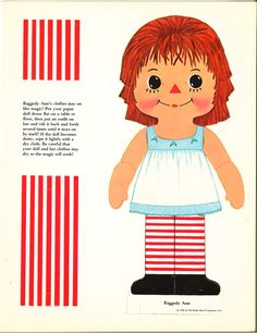 Posted above is an uncut set featuring the rag doll character Raggedy Ann. This is a 'magic' paper doll so the cl...