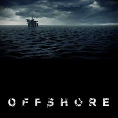 OFFSHORE, an interactive documentary about the next chapter of oil exploration and exploitation