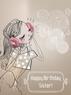 Happy Birthday Sister!