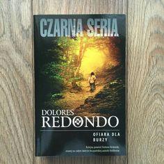 """Dolores Redondo """" Ofiara dla burzy """" - Inspektor Amai Salazar ponownie w akcji ;-)"""