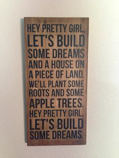 Kip Moore Song Hey Pretty Girl  Wood Sign by aubreyheath on Etsy, $32.00