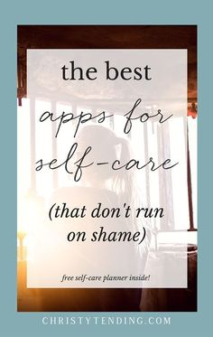 Smartphones give us access to wellness like never before – but so many apps run on shame to keep us motivated. here are my favorite apps for self-care – guilt-free! Plus grab your free self-care planner inside! >> http://www.christytending.com
