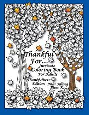 Thankful For Intricate Coloring Book Adults Thankfulness Edition