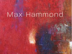 """""""Form and Figure"""" Special Artist Reception: Thursday, November 17 Time: 6:00 – 9:00 pm Location: Bonner David Galleries  Well known abstract artist Max Hammond brings to life his latest figurative work in addition to his distinctive abstract paintings in his latest exhibition.  Featuring his distinguishing palette and perfect composition, Hammond's latest body of work captures the very best in contemporary art.  Join us as we witness the spirit of a genius unfold in our gallery."""