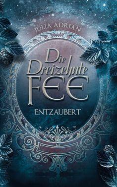 Die Dreizehnte Fee: Entzaubert:Amazon.de:Kindle-Shop