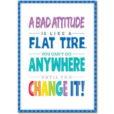 A Bad Attitude Is. Inspire U Poster – Creative Teaching Press Your attitude matters. The Words, Servant Leadership, Leader In Me, Inspirational Quotes For Kids, Great Quotes, Awesome Quotes, Inspiring Quotes For Students, Quotes Wolf, Faith Quotes