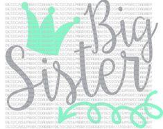 free big sister svg files - Google Search