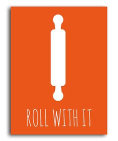 Take a look at this Orange 'Roll with It' Print by Heart of the Home on #zulily today!