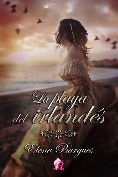 La playa del irlandés - Elena Bargues #Romántica