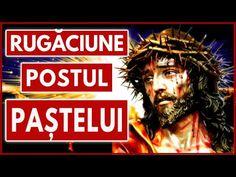 CEA MAI PUTERNICA RUGACIUNE PENTRU POSTUL PASTELUI 🙏 - YouTube