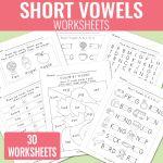 Short Vowels Worksheets – Short Vowel Sounds