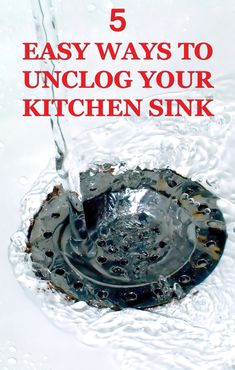5 EASY Ways to Unclog Your Kitchen Sink