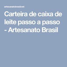 Carteira de caixa de leite passo a passo - Artesanato Brasil