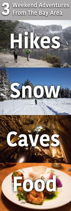 Three Winter Weekend Adventures for Bay Area Explorers.