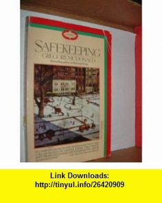 Safekeeping (9780440575993) Gregory Mcdonald , ISBN-10: 0440575990  , ISBN-13: 978-0440575993 ,  , tutorials , pdf , ebook , torrent , downloads , rapidshare , filesonic , hotfile , megaupload , fileserve