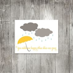 Happy when Skies are Gray Greeting Card