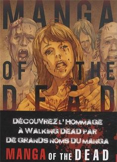 Manga Of the Dead (Collectif)