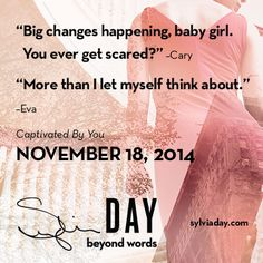 Cary Eva crossfire captivated by you Sylvia day Ya Books, Books To Read, Reading Books, Sylvia Day Crossfire Series, You Are My Soul, Jamie Mcguire, Favorite Book Quotes, Book Trailers, Beyond Words