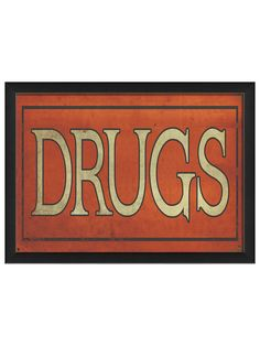 Drugs Sign by Artwork Enclosed at Gilt