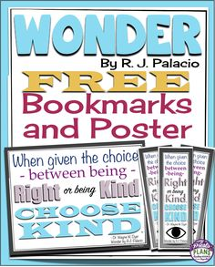 Wonder by R J Palacio: Free Choose Kind Bookmarks and Classroom Poster By Presto Plans