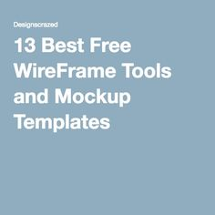 13 Best Free WireFrame Tools and Mockup Templates
